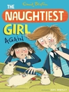 The Naughtiest Girl Again (eBook): Naughtiest Girl Series, Book 2